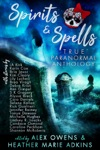 Spirits  Spells True Paranormal Anthology