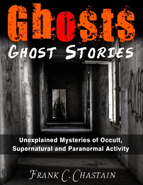 Ghosts by Frank C  Chastain on Apple Books