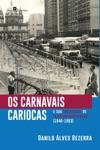 Os Carnavais Cariocas E Sua Trajetria De Internacionalizao 1946-1963