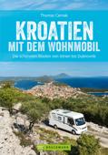 Kroatien mit dem Wohnmobil: Die schönsten Routen von Istrien bis Dubrovnik