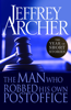 Jeffrey Archer - The Man Who Robbed His Own Post Office artwork