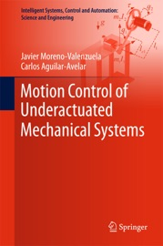 Motion Control Of Underactuated Mechanical Systems