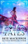 Polar Fates