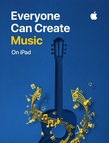Everyone Can Create: Music - Apple Education - Apple Education