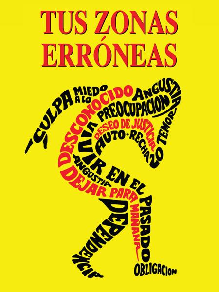 Tus Zonas Erróneas by Wayne Dyer