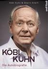 Kbi Kuhn Die Autobiografie
