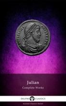 Delphi Complete Works Of Julian (Illustrated)