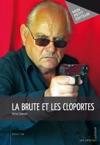 La Brute Et Les Cloportes