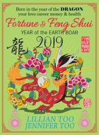 Fortune Feng Shui 2019 Dragon