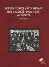 BKPnin Trke Yayn Organ Ziya Gazetesi 1920-1923 Ve Trkiye