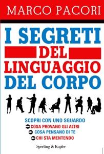 I segreti del linguaggio del corpo da Marco Pacori Copertina del libro