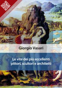 Le vite dei più eccellenti pittori, scultori e architetti Libro Cover