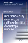 Dispersion Stability Microstructure And Phase Transition Of Anisotropic Nanodiscs