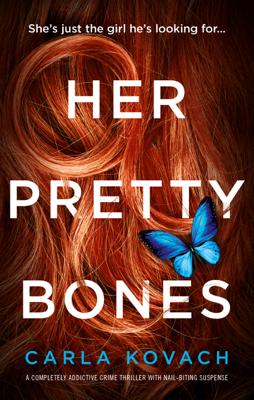 Carla Kovach - Her Pretty Bones book