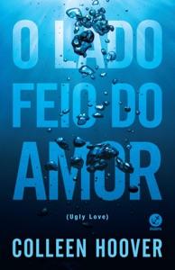 O lado feio do amor Book Cover