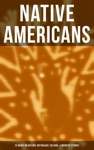 Native Americans 22 Books On History Mythology Culture  Linguistic Studies
