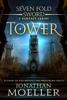 Jonathan Moeller - Sevenfold Sword: Tower artwork