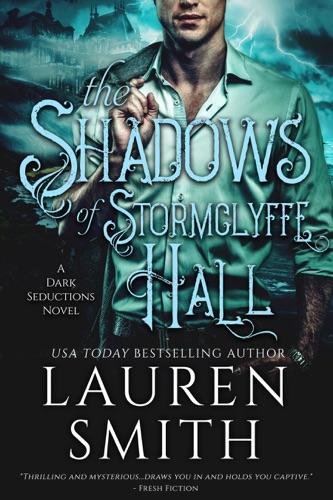 Lauren Smith - The Shadows of Stormclyffe Hall
