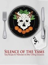 The Silence Of The Yams