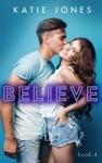 Believe - Book Four