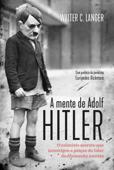 A mente de Adolf Hitler Book Cover