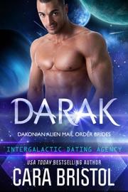 Darak Dakonian Alien Mail Order Brides 1 Intergalactic Dating Agency