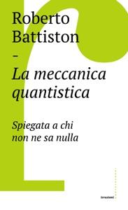 La meccanica quantistica Book Cover