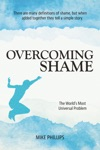 Overcoming Shame The Worlds Most Universal Problem