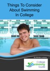Things To Consider About Swimming In College