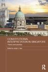 Constitutional Interpretation In Singapore