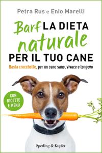 Barf la dieta naturale per il tuo cane Copertina del libro