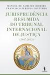 Jurisprudncia Resumida Do Tribunal Internacional De Justia 1947-2015