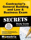 Contractors General Building And Law  Business Exam Secrets Study Guide