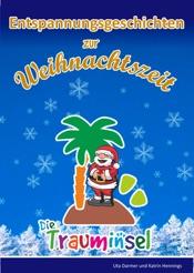 Download and Read Online Entspannungsgeschichten zur Weihnachtszeit