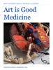 Art is Good Medicine