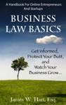 Business Law Basics A Legal Handbook For Online Entrepreneurs And Startup Businesses