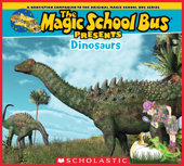 Magic School Bus Presents: Dinosaurs
