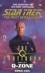 Star Trek The Next Generation The Q Continuum 2 Q-Zone