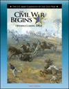 The Civil War Begins Opening Clashes 1861 - Fort Sumter Virginia And Bull Run The Fight For Missouri From Belmont To Port Royal
