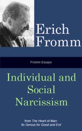Fromm Essays: Individual and Social Narcissism PDF Download
