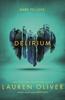 Lauren Oliver - Delirium (Delirium Trilogy 1) artwork