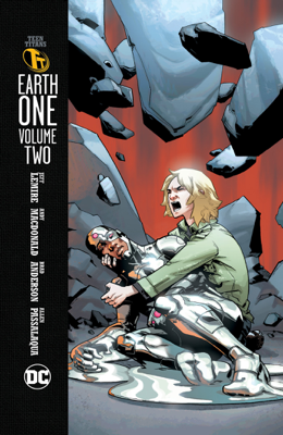 Teen Titans: Earth One Vol. 2 - Jeff Lemire & Andy MacDonald book