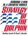 Strategy Of The Dolphin Scoring A Win In A Chaotic World