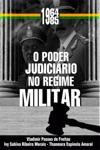 O Poder Judicirio No Regime Militar 1964-1985