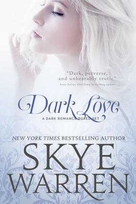 Dark Love: A Dark Romance Boxed Set pdf Download