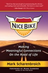 Nice Bike Making Meaningful Connections On The Road Of Life