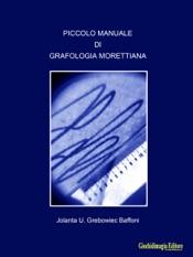 Piccolo manuale di Grafologia Morettiana