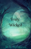 Truly Wicked