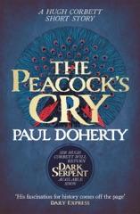 The Peacock's Cry (Hugh Corbett Novella)