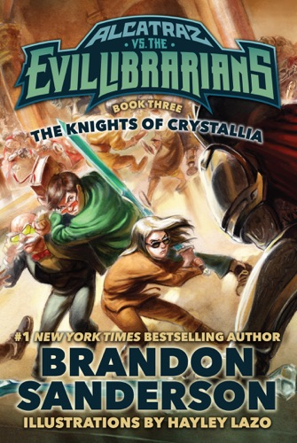 Brandon Sanderson - The Knights of Crystallia